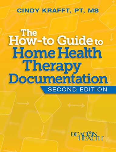 the-how-to-guide-to-home-health-therapy-documentation-second-edition