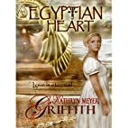 Egyptian Heart by Kathryn Meyer Griffith