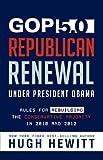 Hewitt, Hugh: GOP 5.0: Republican Renewal Under President Obama