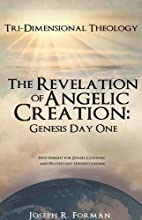 The Revelation of Angelic Creation: Genesis…