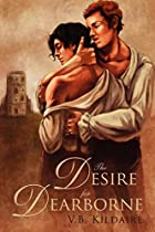 Desire for Dearborne by V B Kildaire