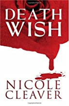 Death Wish by Nicole Cleaver