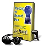 Randall, Lisa: Knocking on Heaven's Door: How Physics and Scientific Thinking Illuminate the Universe and the Modern World [With Earbuds] (Playaway Adult Nonfiction)