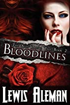 Bloodlines (The Anti-Vampire Tale, Book 2)…