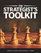The Strategist's Toolkit by Jared D. Harris
