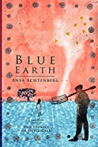 Blue Earth (Reflections of America) by Anya…