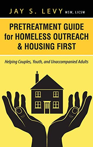 pretreatment-guide-for-homeless-outreach-housing-first-helping-couples-youth-and-unaccompanied-adults