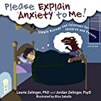 Please Explain Anxiety to Me! Simple Biology…
