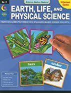Earth, Life, and Physical Science, Grade 2…