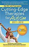 Siri, Ken: Cutting-Edge Therapies for Autism 2010-2011