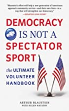 Democracy Is Not a Spectator Sport: The…