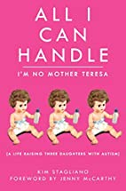 All I Can Handle: I'm No Mother Teresa:…