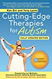 Lyons, Tony: Cutting-Edge Therapies for Autism: Fully Updated Edition
