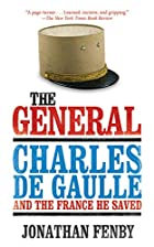 The General: Charles De Gaulle and the…