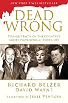 Dead Wrong: Straight Facts on the…