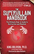 The Supervillain Handbook: The Ultimate…