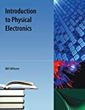 Wilson, Bill: Introduction to Physical Electronics