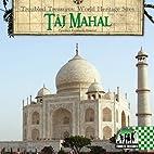 Taj Mahal (Troubled Treasures: World…