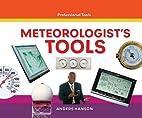 Meteorologist's Tools (Professional…