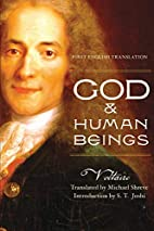 God and Human Beings by Voltaire
