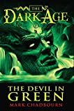 Chadbourn, Mark: The Devil in Green (Dark Age, Book 1)