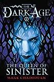 Chadbourn, Mark: The Queen of Sinister (Dark Age, Book 2)