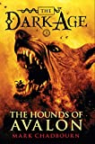 Chadbourn, Mark: The Hounds of Avalon (Dark Age, Book 3)