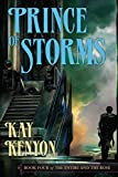 Kenyon, Kay: Prince of Storms (The Entire and the Rose, Book 4)