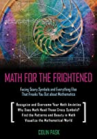 Math for the Frightened: Facing Scary…