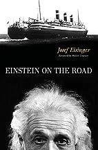 Einstein on the Road by Josef Eisinger