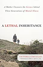 A Lethal Inheritance: A Mother Uncovers the…