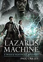 The Lazarus Machine (Tweed & Nightingale…