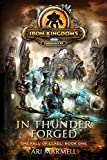 Marmell, Ari: In Thunder Forged: Iron Kingdoms Chronicles (The Fall of Llael Book One)