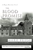 The Blood Promise: A Hugo Marston Novel by…