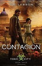 Contagion (Toxic City) by Tim Lebbon