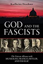 God and the Fascists: The Vatican Alliance…