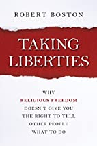 Taking Liberties: Why Religious Freedom…