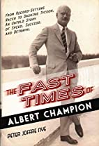 The Fast Times of Albert Champion: From…