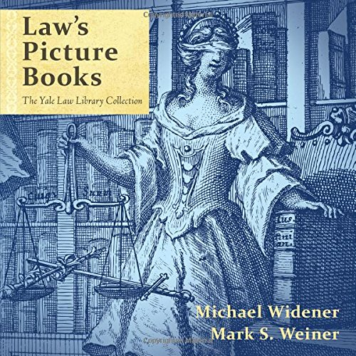 laws-picture-books-the-yale-law-library-collection