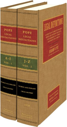 legal-definitions-a-collection-of-words-and-phrases-as-applied-and-defined-by-the-courts-lexicographers-and-authors-of-books-on-legal-s-legal-by-the-courts-lexicographers2-vols-1919