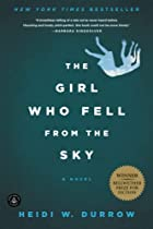 The Girl Who Fell From the Sky by Heidi W.&hellip;