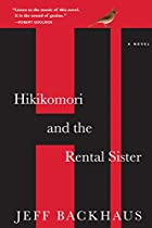 Hikikomori and the Rental Sister: A Novel by…
