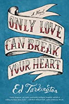 Only Love Can Break Your Heart by Ed…