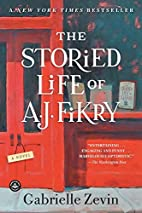 The Storied Life of A. J. Fikry: A Novel by…