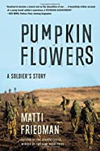Pumpkinflowers: A Soldier's Story by…