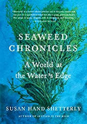 Seaweed Chronicles: A World at the Water's…