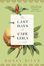 The Last Days of Café Leila: A Novel…