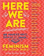 Here We Are : Feminism for the Real World by…