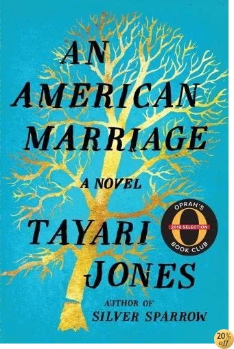 TAn American Marriage: A Novel (Oprah's Book Club 2018 Selection)