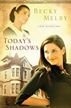 Today's Shadows (Lost Sanctuary) by…